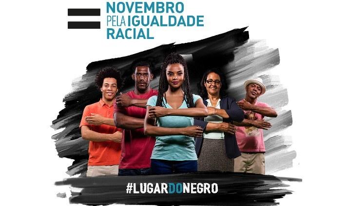 """Ministério da Justiça na campanha """"Novembro pela Igualdade Racial"""""""