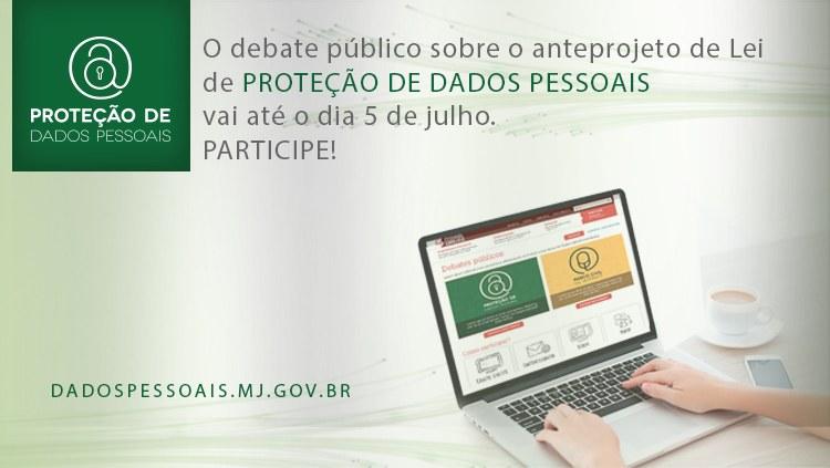Ministério da Justiça prorroga debate sobre Proteção de Dados Pessoais