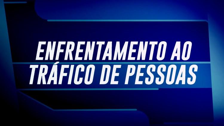 Decreto institui grupo interministerial para monitorar III Plano Nacional de Enfrentamento ao Tráfico de Pessoas