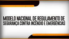 BANNER_Modelo_Nacional_de_Regulamento_de_Segurança__Contra_Incêndio_e_Emergências_23-07-2019.png