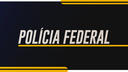 banner_policiafederal_25-07-2019.png