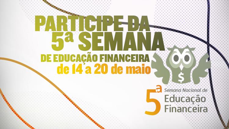 Semana propõe aprimoramento da educação financeira no Brasil