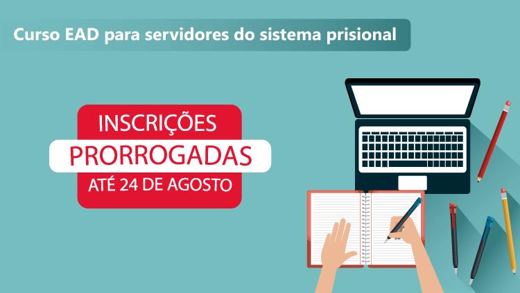 Prorrogadas inscrições para cursos destinados a agentes penitenciários