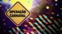 Operação carnaval 2018