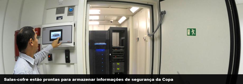 Salas-cofre estão prontas para proteger informações de segurança da Copa